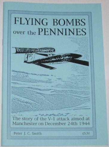Flying Bombs Over the Pennines, by Peter Smith